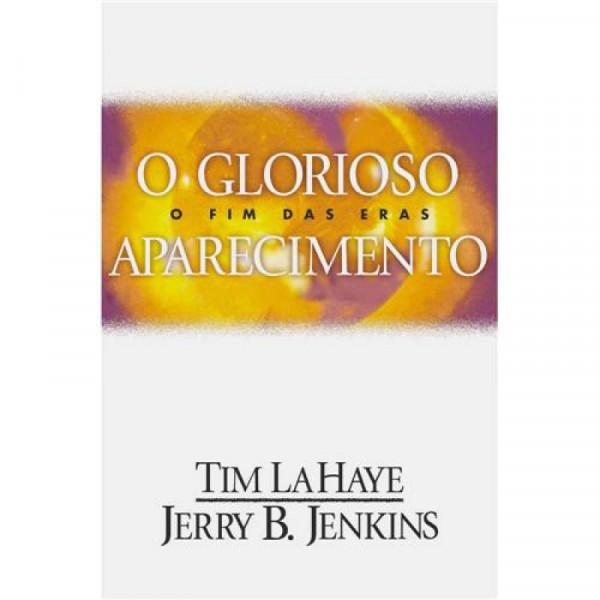 Capa de O glorioso aparecimento - Tim LaHaye / Jerry B. Jenkis