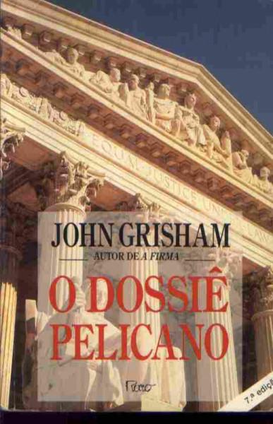 Capa de O dossiê pelicano - John Grisham