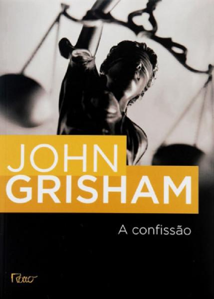 Capa de A confissão - John Grisham