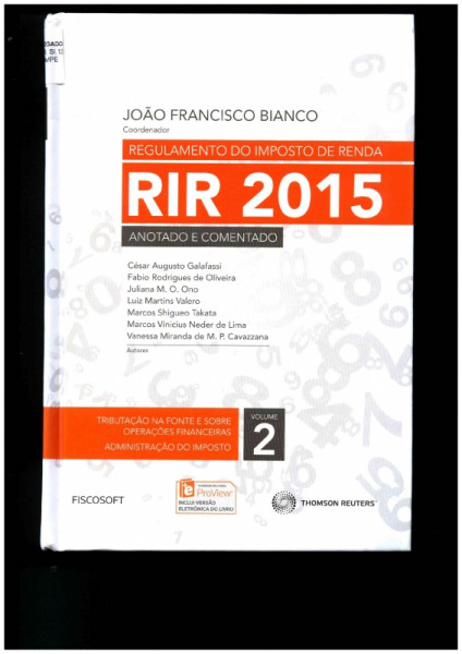 Capa de REGULAMENTO DO IMPOSTO DE RENDA - VOL.2 - JOÃO FRANCISCO BIANCO- COORDENADOR