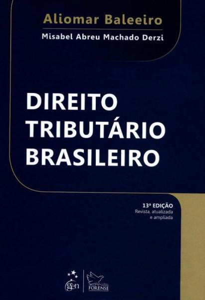 Capa de DIREITO TRIBUTÁRIO BRASILEIRO - ALIOMAR BALEEIRO / MISAEL ABREU MACHADO DERZI