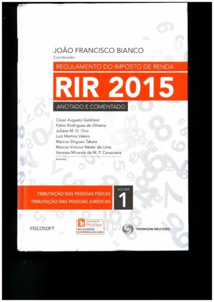 Capa de REGULAMENTO DO IMPOSTO DE RENDA - VOL.1 - JOÃO FRANCISCO BIANCO