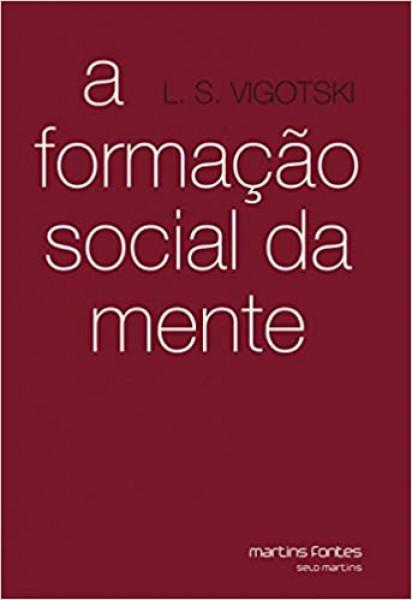 Capa de A formação social da mente - L. S. Vygotsky