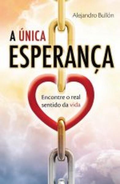 Capa de A única esperanaça - Alejandro Bullón