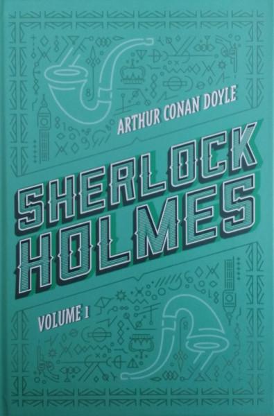Capa de Sherlock Holmes volume 1 - Arthur Conan Doyle