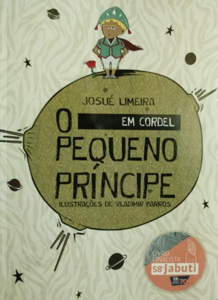 Capa de O Pequeno Príncipe em cordel - Josué Limeira