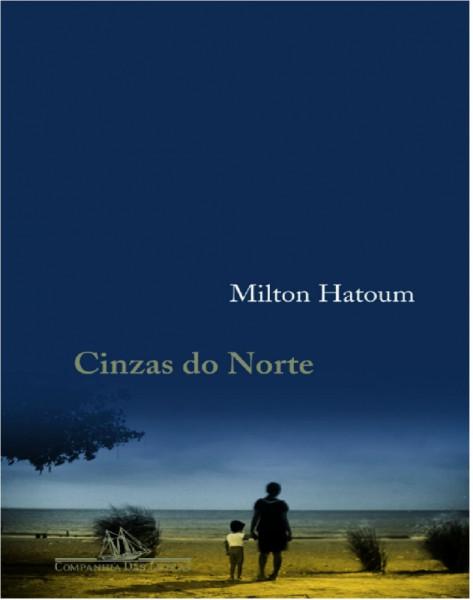 Capa de Cinzas do Norte - Hatoum,Milton