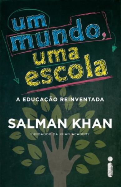 Capa de Um mundo, uma escola - Salman Khan