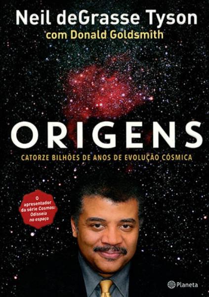 Capa de Origens - Neil deGrasse Tyson; Donald Goldsmith
