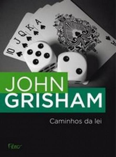 Capa de Caminhos da lei - John Grisham