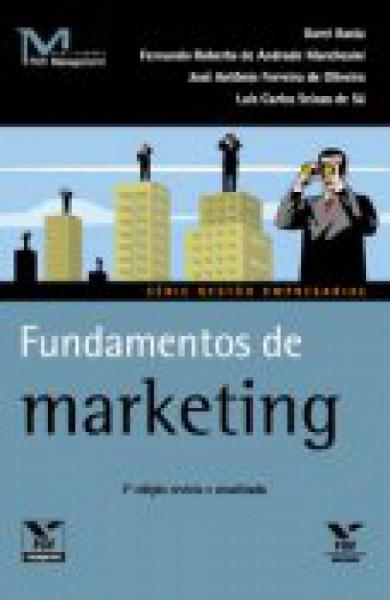 Capa de Fundamentos de marketing - Darci Basta; Fernando Roberto de Andrade Marchesini; José Antônio Ferreira de Oliveira; Luís Carlos Seixas de Sá
