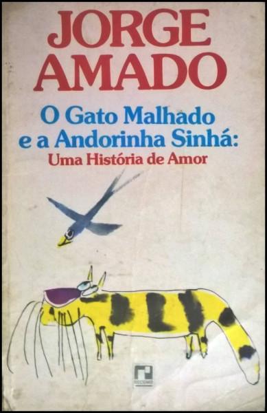 Capa de O gato malhado e a andorinha sinhá - Jorge Amado