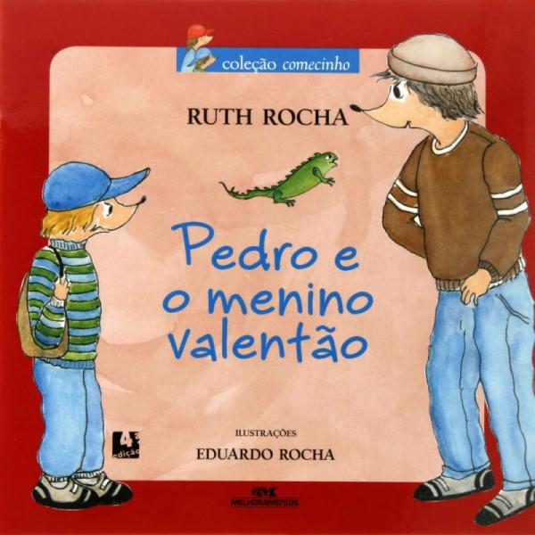 Capa de Pedro e o menino valentão - Ruth Rocha