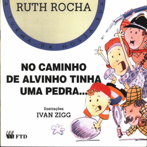 Capa de No caminho de Alvinho tinha uma pedra - Ruth Rocha