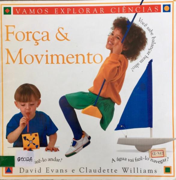 Capa de Força e movimento - David Evans; Claudette Willians