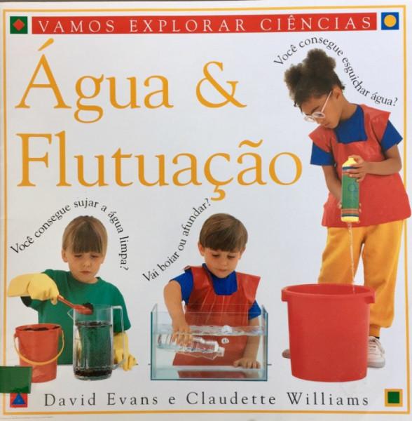 Capa de Água e flutuação - David Evans; Claudette Willians