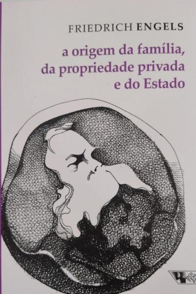 Capa de A origem da família, da propriedade privada e do Estado - Friedrich Engels