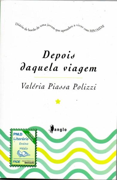 Capa de Depois daquela viagem - Valéria Piassa Polizzi
