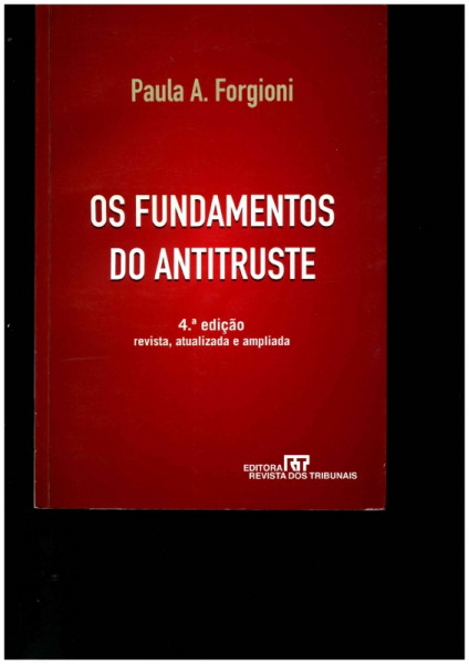Capa de Os fundamentos do antitruste - Paula A. Forgioni