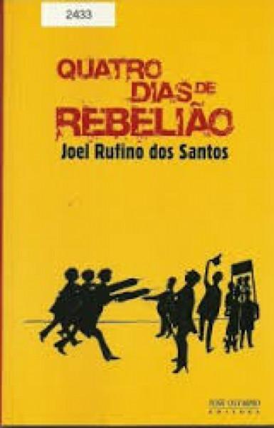 Capa de Quatro dias de rebelião - Joel Ruffino dos Santos