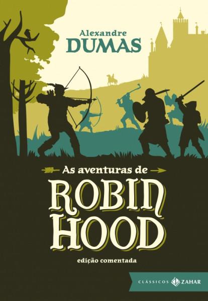 Capa de As aventuras de Robin Hood - Alexandre Dumas