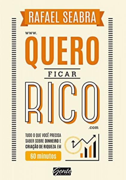 Capa de Quero Ficar Rico - Rafael Seabra