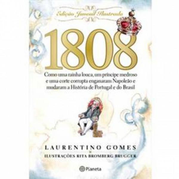 Capa de 1808 Edição Juvenil Ilustrada - Laurentino Gomes