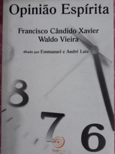 Capa de Opinião espírita - Francisco Cândido Xavier; Waldo Vieira; Espírito Emmanuel; Espírito André Luiz