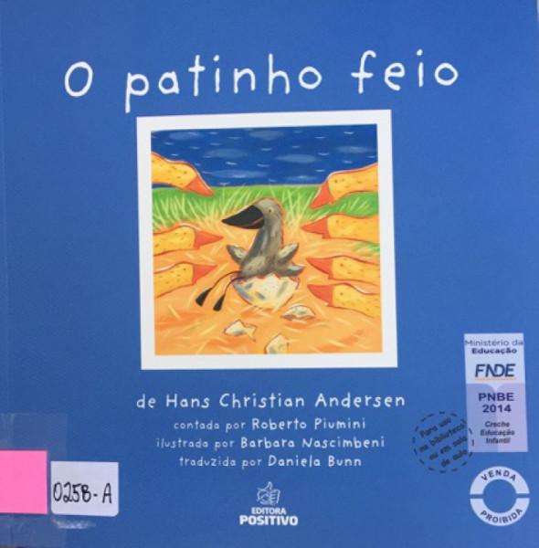 Capa de O patinho feio - Hans Christian Andersen; Roberto Piumini (versão)