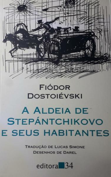 Capa de A aldeia de Stepantchikovo e os seus habitantes - Fiódor Dostoiévski