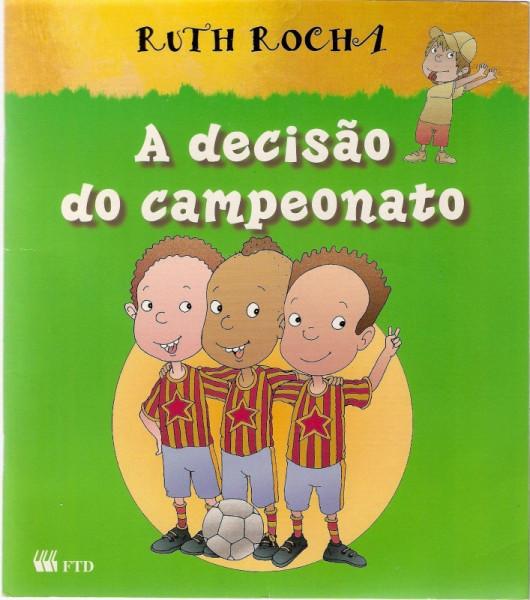 Capa de A decisão do campeonato - Ruth Rocha