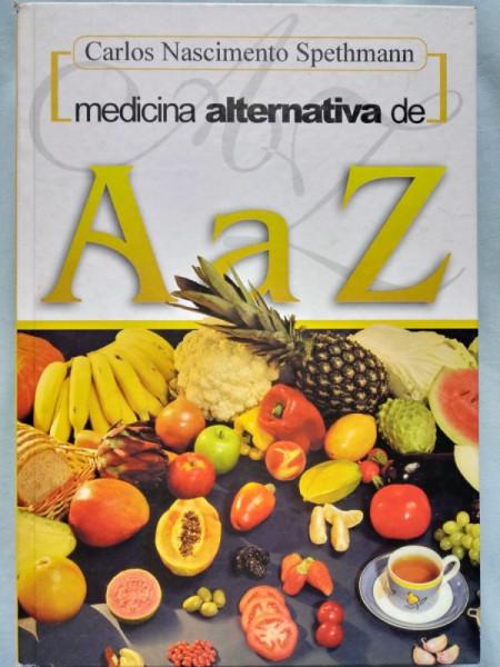 Capa de Medicina alternativa de A a Z - Carlos Nascimento Spethmann