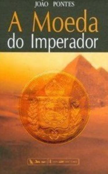 Capa de A moeda do Imperador - João Pontes