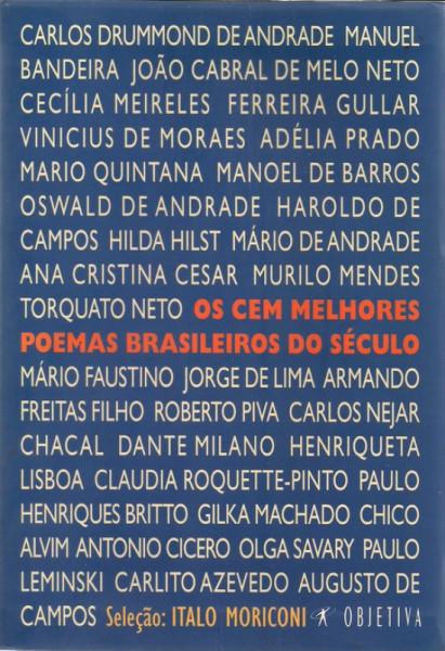 Capa de Os cem melhores poemas brasileiros do século - Italo Moriconi