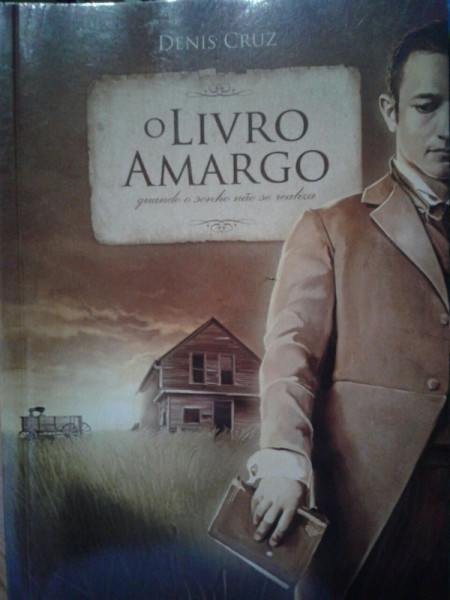 Capa de O livro Amargo - Denis Cruz