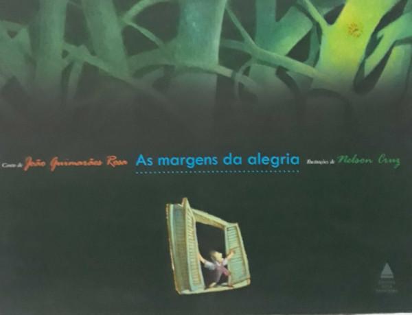 Capa de As margens da alegria - João Guimarães Rosa