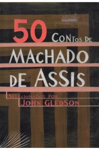 Capa de 50 contos de Machado de Assis - Machado de Assis; John Gledson (org.)