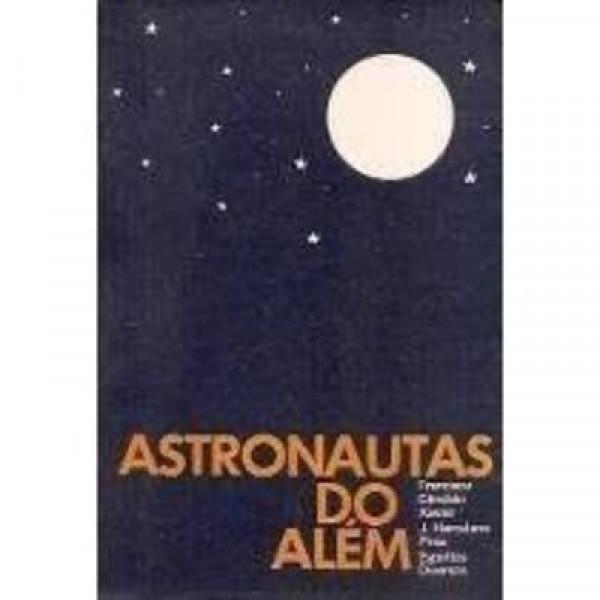 Capa de Astronautas do além - Francisco Cândido Xavier