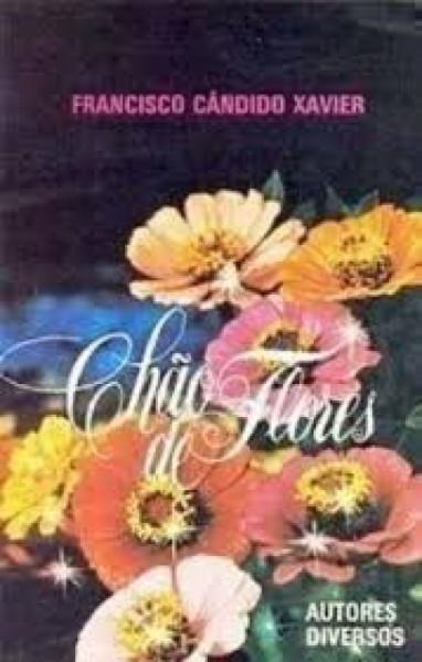 Capa de Chão de flores - Francisco Cândido Xavier