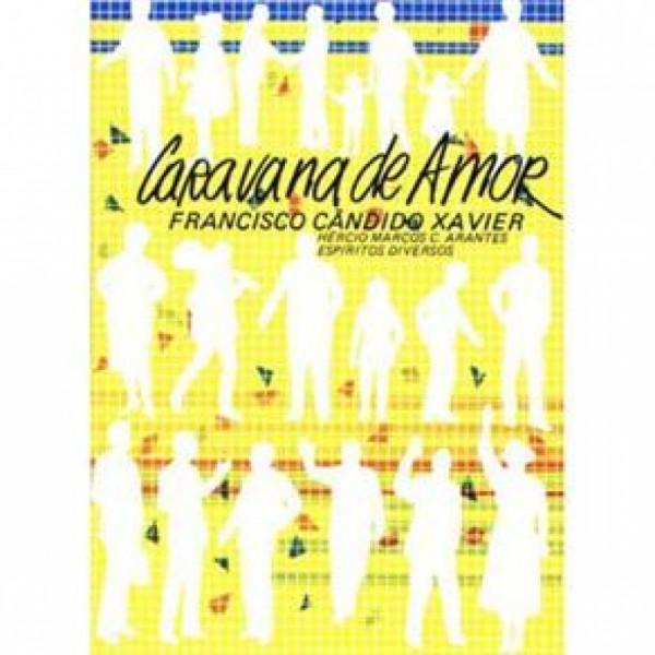 Capa de Caravana de amor - Francisco Cândido Xavier