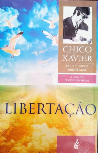 Capa de Libertação - Francisco Cândido Xavier; Espírito André Luiz