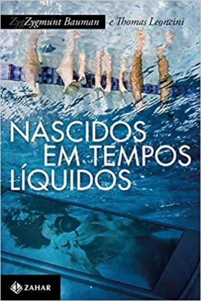 Capa de Nascidos em tempos líquidos - Zygmunt Bauman; Thomas Leoncini