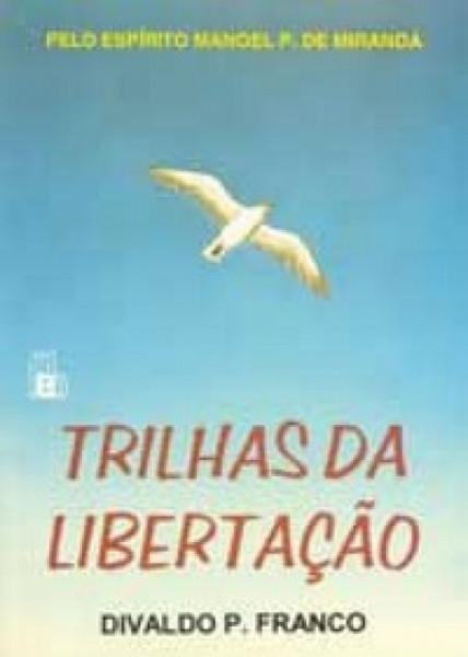 Capa de Trilhas da libertação - Divaldo P. Franco