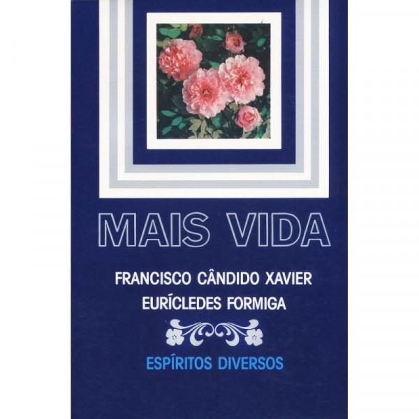 Capa de Mais vida - Francisco Cândido Xavier