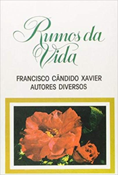 Capa de Rumos da vida - Francisco Cândido Xavier