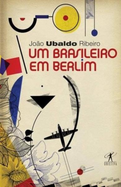 Capa de Um brasileiro em Berlim - João Ubaldo Ribeiro