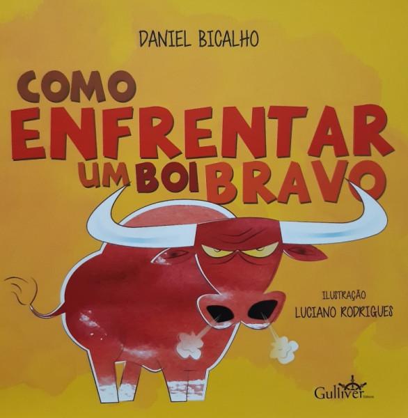 Capa de Como Enfrentar um Boi Bravo - Daniel Bicalho