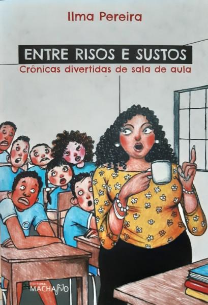 Capa de Entre Risos e Sustos - Ilma Pereira