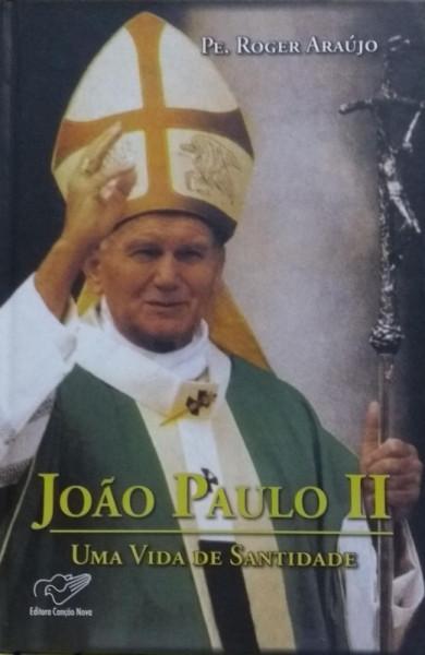 Capa de João Paulo II - Pe. Roger Araújo