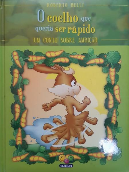 Capa de O Coelho que Queria ser Rápido - Roberto Nelli